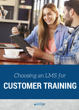 Choosing_an_LMS_for_Customer_Training_cover.png