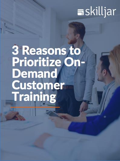 prioritize on-demand customer training
